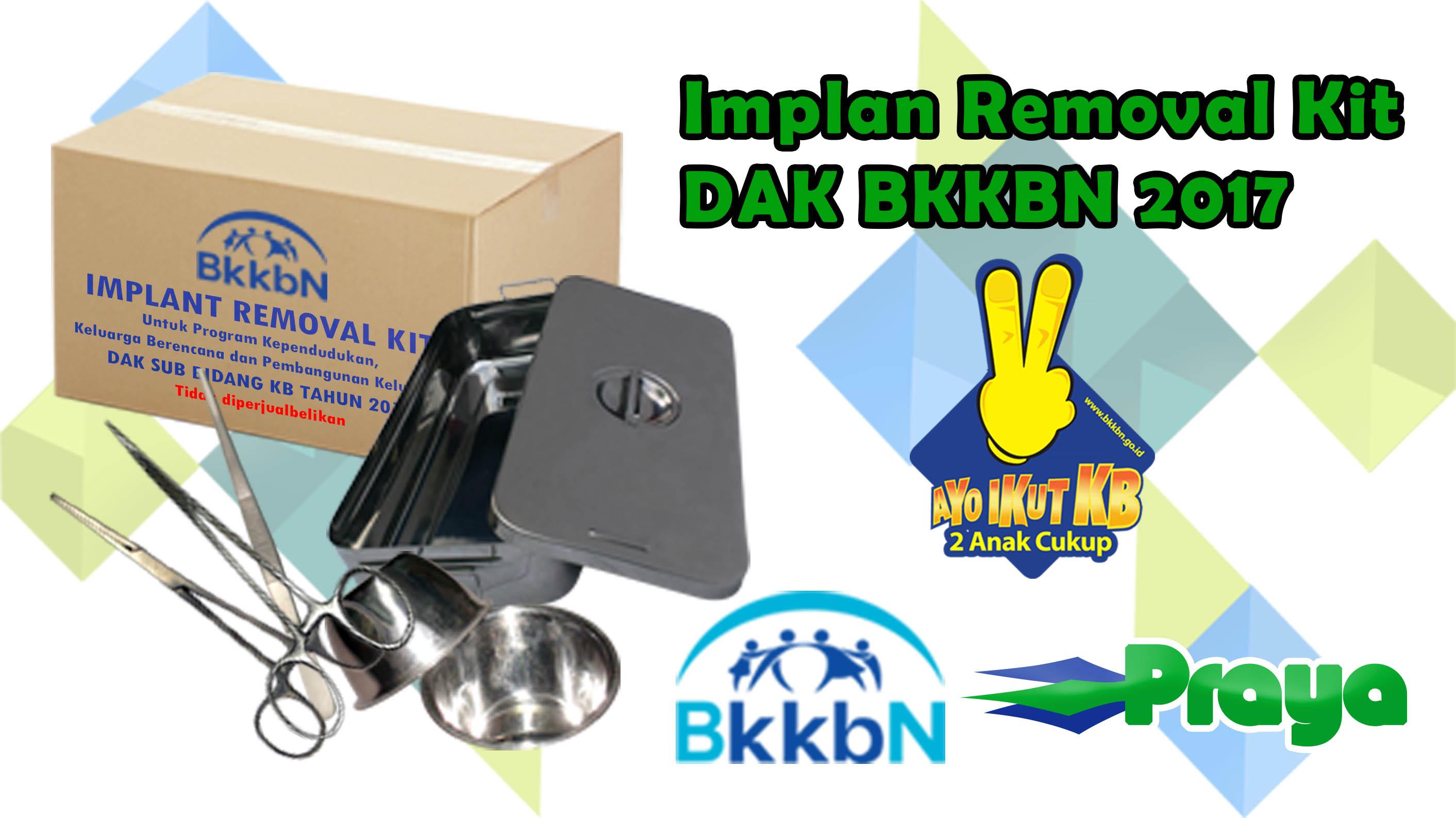 IMPLANT REMOVAL KIT DAK BKKBN 2017