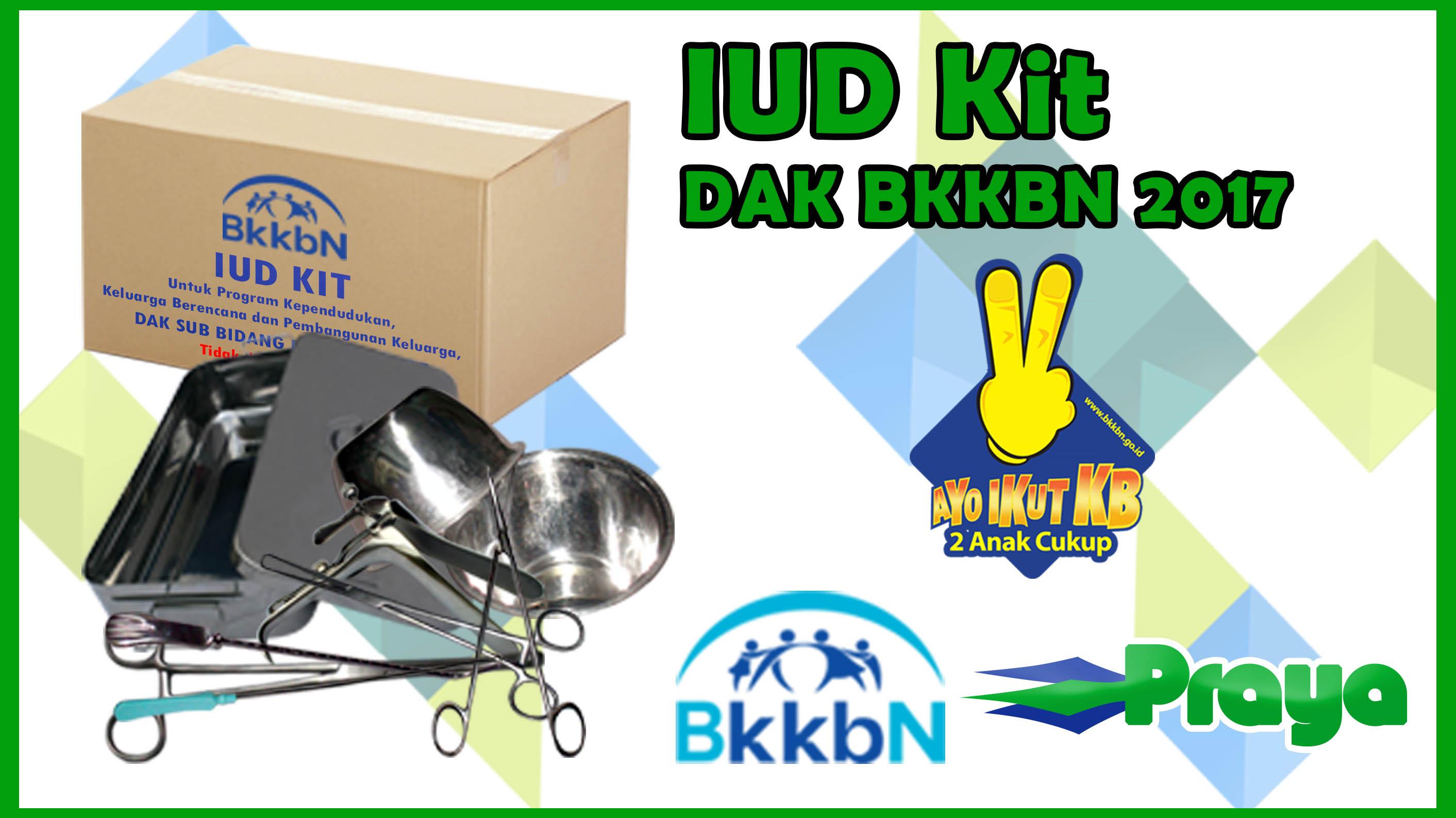 IUD KIT DAK BKKBN 2017